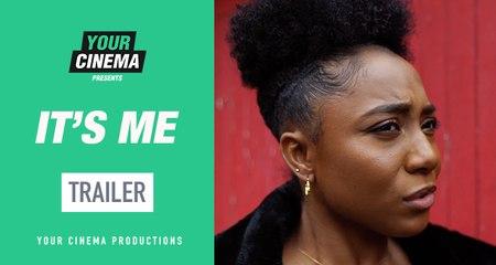 It's Me [Trailer] | Your Cinema