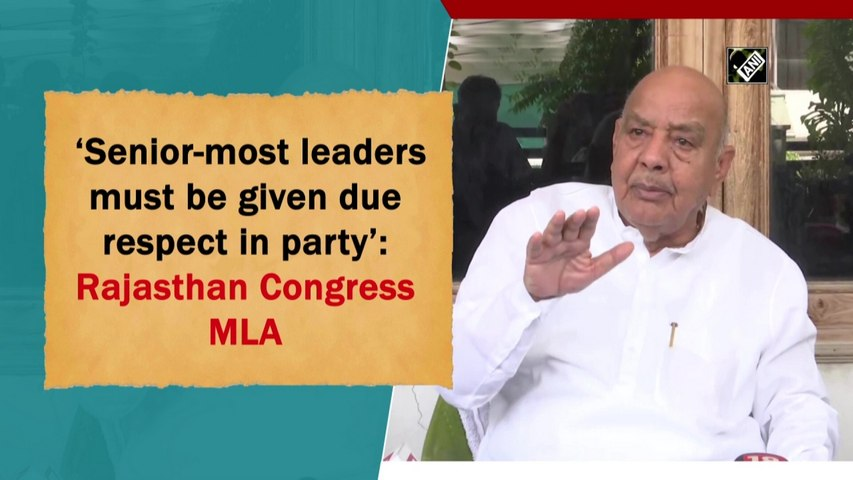 'Senior leaders must be given due respect in party': Rajasthan Congress MLA