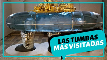 Las tumbas más visitadas en el mundo