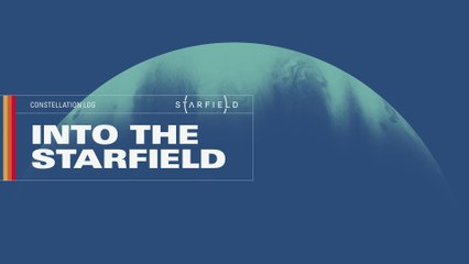 Into the Starfield | The Journey Begins (E3 2021)
