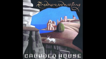 Crowded House - Real Life Woman
