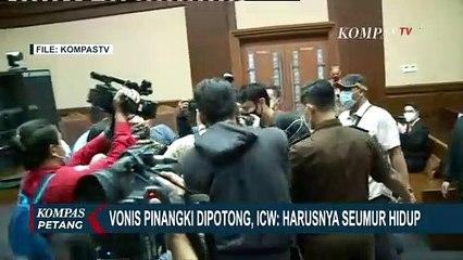 Vonis Pinangki Dipotong, ICW: Harusnya Seumur Hidup