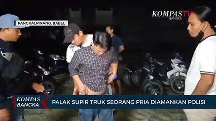 Palak Supir Truk Seorang Pria Diamankan Polisi