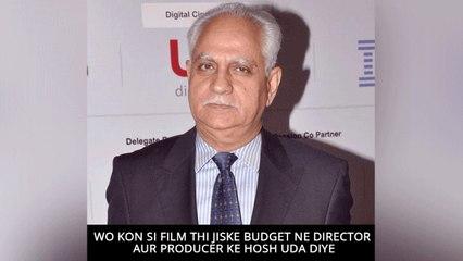 Wo Kon Si Film Thi Jiske Budget Ne Director Aur Producer Ke Hosh Uda Diye