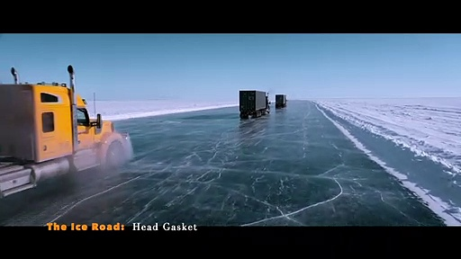 The Ice Road: Head Gasket