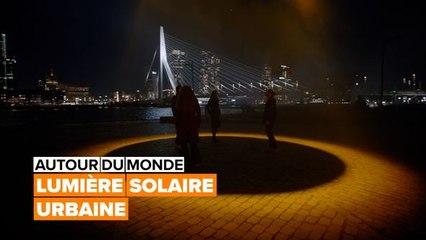 Autour du monde : un projet de lumière solaire urbaine