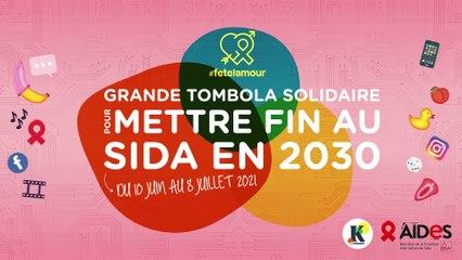 #fetelamour : la grande tombola solidaire Karmadon pour mettre fin au sida en 2030 !