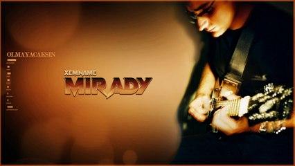 Mirady - Olmayacaksın - [Official Music Video © 2004 Ses Plak]