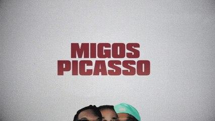 Migos - Picasso