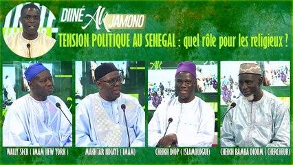 TENSION POLITIQUE AU SENEGAL  quel rôle pour les religieux - DIINE AK DIAMONO 17-06-2021
