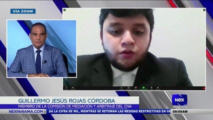 Entrevista a Guillermo Jesús Rojas Córdoba, miembro de la comisión de meditación y arbitraje del CNA - Nex Noticias