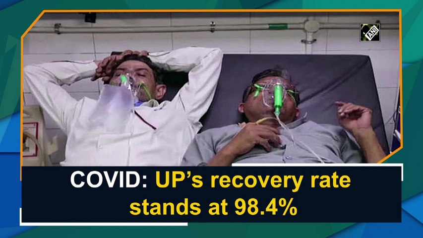 Covid-19: UP's recovery rate stands at 98.4%