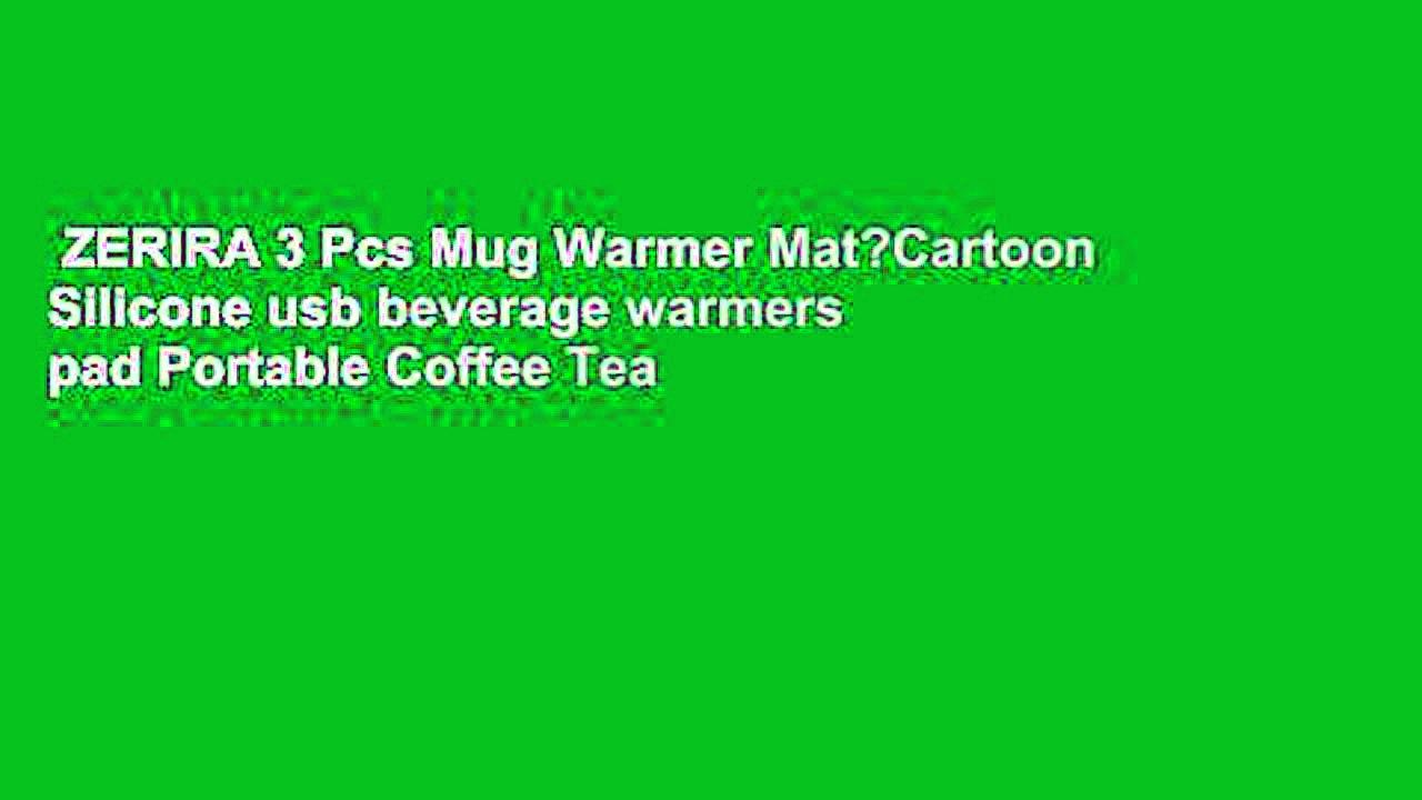 ZERIRA 3 Pcs Mug Warmer Mat?Cartoon Silicone usb beverage warmers pad Portable Coffee Tea