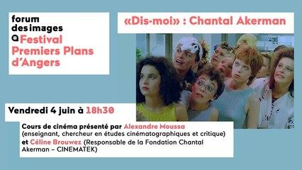 « Dis-moi » : Chantal Akerman, formes et circulations d'une « voix d'autrice »