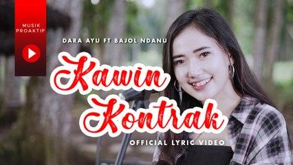 Dara Ayu Ft. Bajol Ndanu - Kawin Kontrak (Official Lyric Video)   KENTRUNG