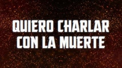 Javier Rosas Y Su Artillería Pesada - Quiero Charlar Con La Muerte