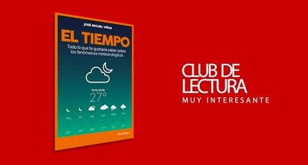La meteorología, explicada como nunca en el nuevo libro de José Miguel Viñas