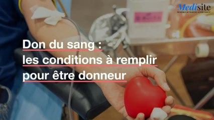 Don du sang : quelles conditions sont à réunir ?