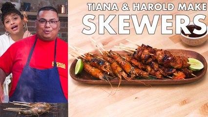 Tiana & Harold Make Skewers Two Ways