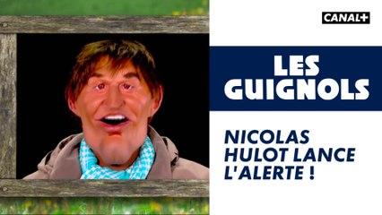 Nicolas Hulot lance l'alerte ! - Les Guignols - CANAL+
