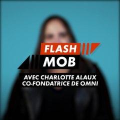 Flashmob : Omni (Charlotte Alaux)