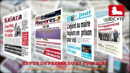 REVUE DE PRESSE CAMEROUNAISE DU 23 JUIN 2021