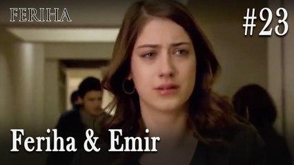 Feriha & Emir #23