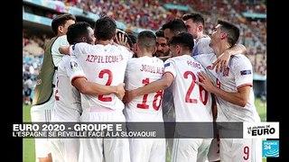 Euro 2021 : l'Espagne se réveille face à la Slovaquie