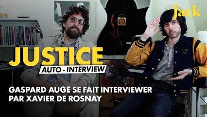 Justice, l'auto-interview