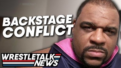 WWE Conflict With Keith Lee! Alexa Bliss Shoots On Fans | WrestleTalk