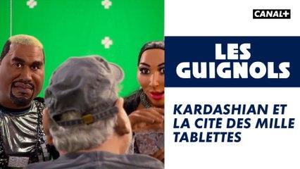 Kardashian et la Cité des mille tablettes - Les Guignols - CANAL+