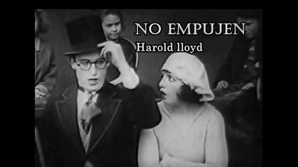 Harold Loyd  No Empujen (2019)