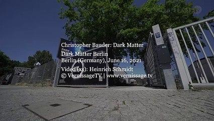 Christopher Bauder: Dark Matter