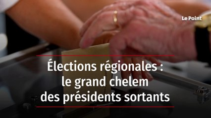 LPHD 2250 - Élections régionales : le grand chelem des présidents sortants