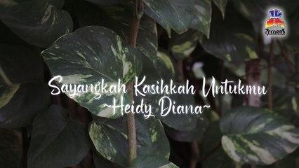 Heidy Diana - Sayangkah Kasihkah Untukmu (Official Lyric Video)