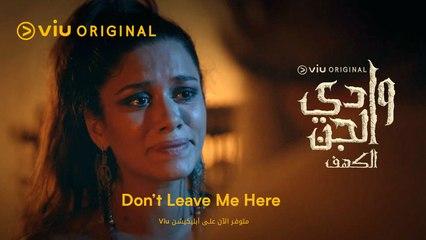 """""""Don't Leave me here"""" - Wadi Aljinn (2021) Soundtrack ♫"""