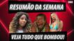SAMANTHA SCHMUTZ SE ENVOLVE EM POLÊMICA, DESABAFO DE CAMILLA DE LUCAS E MAIS!   RESUMÃO DA SEMANA (2021)