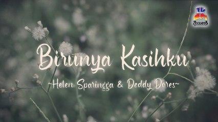 Helen Sparingga & Deddy Dores - Birunya Kasihku (Official Lyric Video)