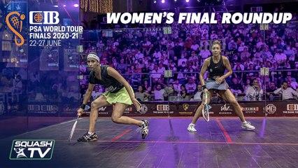 Squash: Gohar v El Hammamy - CIB PSA World Tour Finals 2020-21 - Final RoundUp