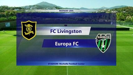 RELIVE: FC Livingston v Europa FC - 28.06.2021