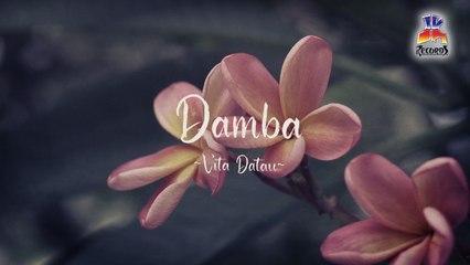 Vita Datau - Damba (Official Lyric Video)