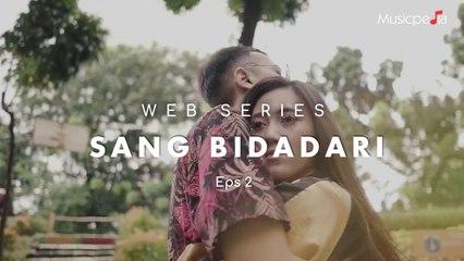 Azmi Alkatiri - Sang Bidadari Webseries - Sebuah Kisah Yang Tragis (2/3)