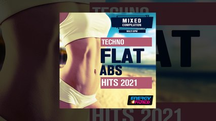 E4F - Flat ABS Techno Hits 2021 Session - Fitness & Music 2021