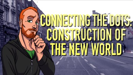 Connecting The Dots: The Construction of The New World
