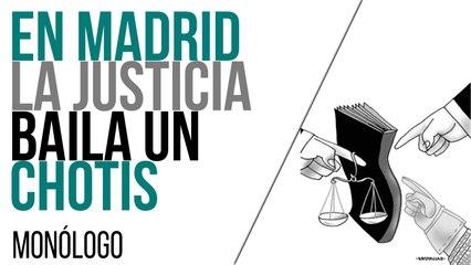 En Madrid la Justicia baila un chotis - Monólogo - En la Frontera, 29 de junio de 2021