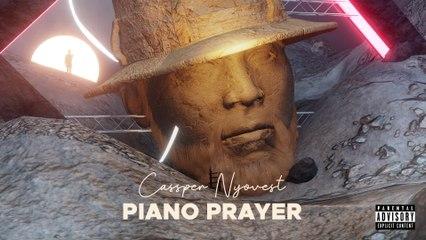 Cassper Nyovest - Piano Prayer