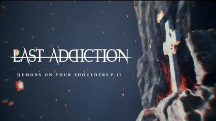 Last Addiction - Demons on your shoulder