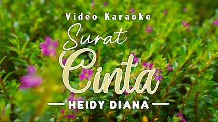 Heidy Diana - Surat Cinta (Official Karaoke)