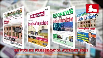 REVUE DE PRESSE CAMEROUNAISE DU 01 JUILLET 2021