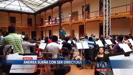 Andrea sueña con ser directora de la Orquesta Sinfónica Nacional
